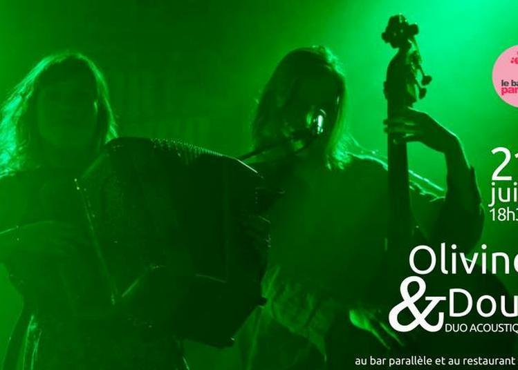 Olivine & Doul (Fête de la Musique 2018) à Lille