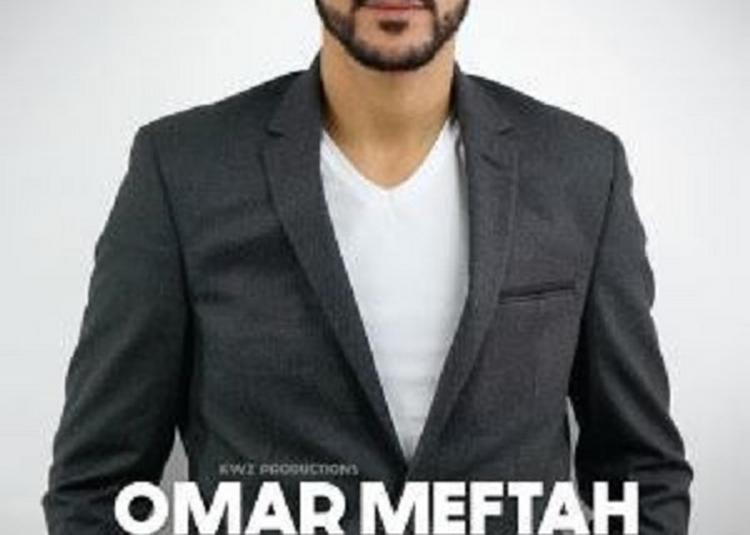 Omar MEFTAH dans