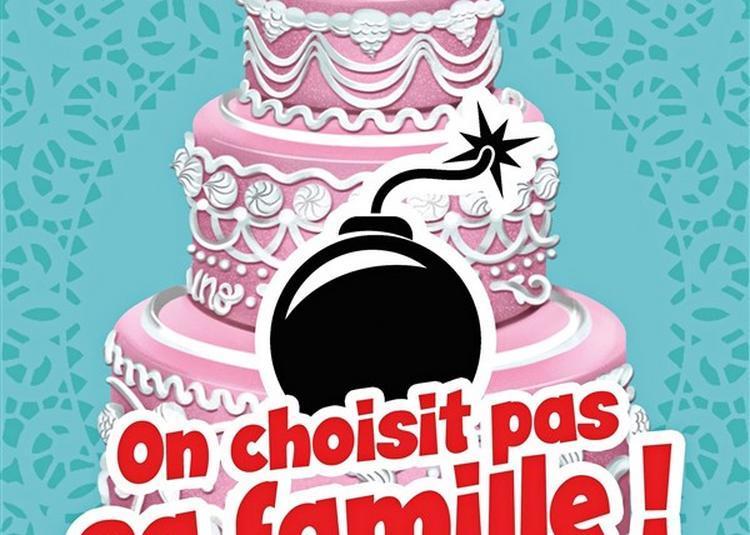 On Choisit Pas Sa Famille à Paris 18ème