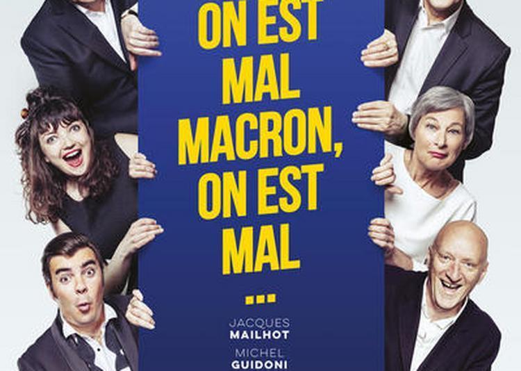 On Est Mal Macron, On Est Mal...!... à Bordeaux