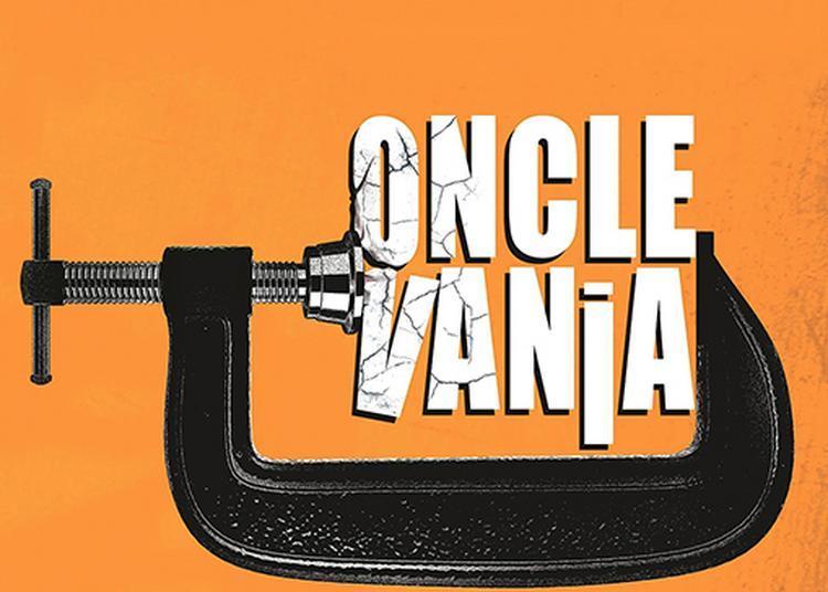 Oncle Vania / Paris à Paris 4ème