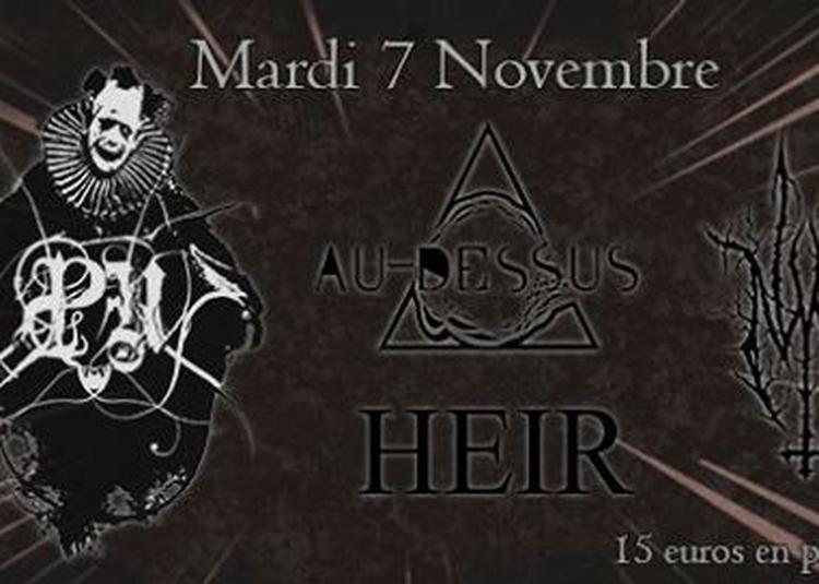 Ondes Noires Présente : Pensées Nocturnes, Au-Dessus, Anus Mundi, Heir à Paris 19ème