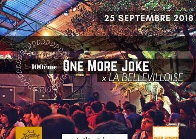 One More Joke - La 100e à Paris 20ème