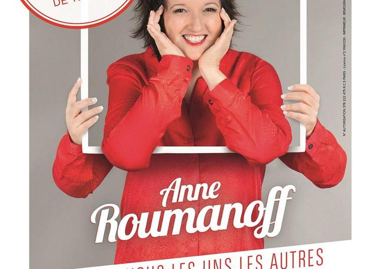 Anne Roumanoff - One Woman Show à Romilly sur Seine