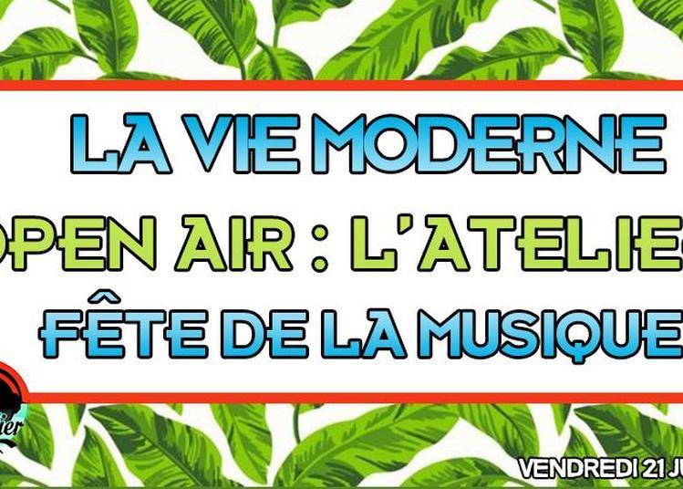 Open Air : L'Atelier à la Vie Moderne à Bordeaux