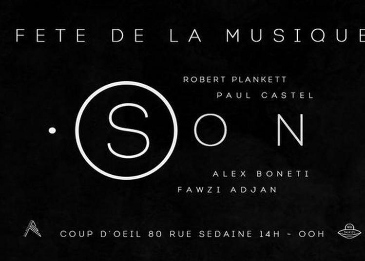 Open air .SON : Fête de la musique 2020 à Paris 11ème