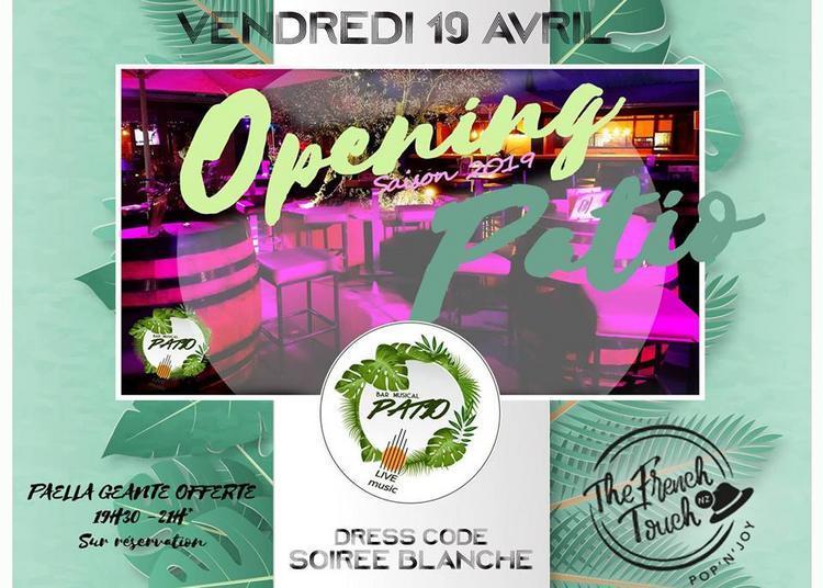 Opening Patio | Saison Printemps-ete 2019 à Lattes