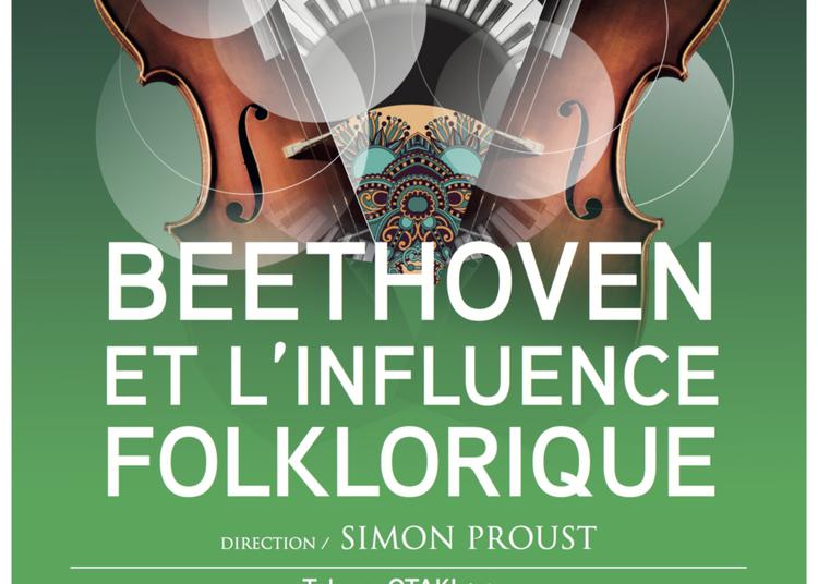 Orchestre Symphonique D'orléans - Beethoven Et L'influence Foklorique à Orléans