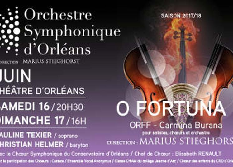 O fortuna ! à Orléans