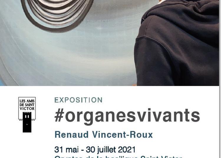 #organesvivants · Exposition à Marseille