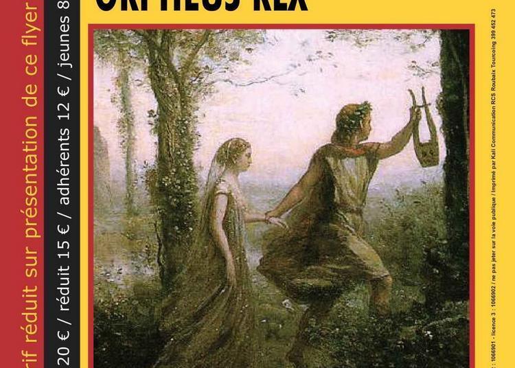 Orpheus Rex à Les Lilas