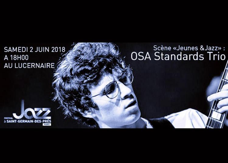 OSA Standards Trio à Paris 6ème