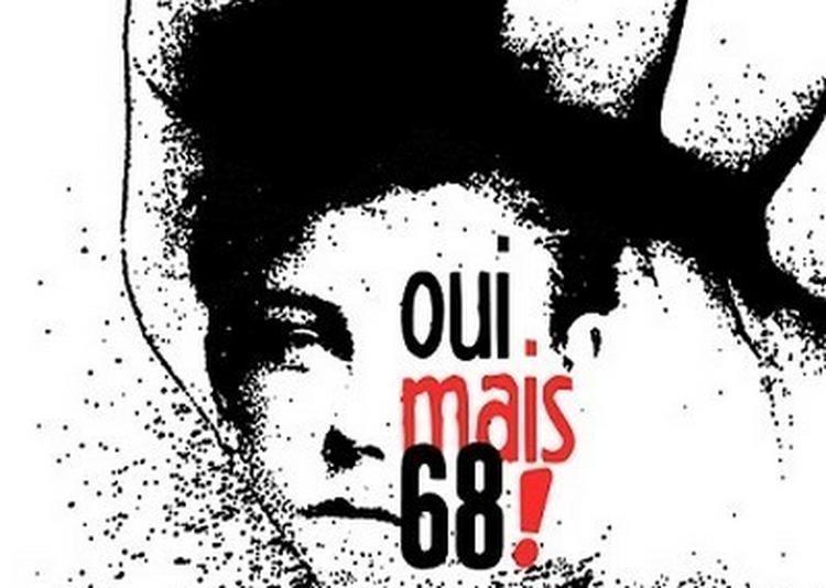 Oui, Mais 68 ! à Paris 11ème