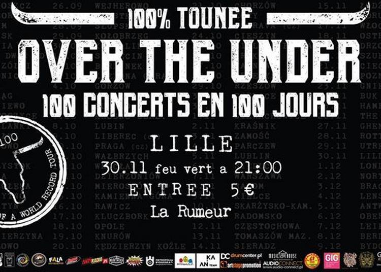 Over The Under (PL) 100 concerts en 100 jours - 100% tounee à Lille