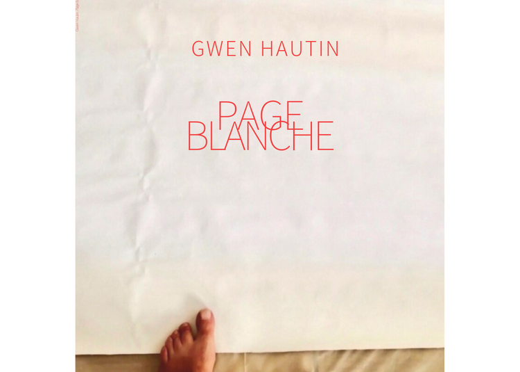 Page Blanche, Gwen Hautin à Nimes