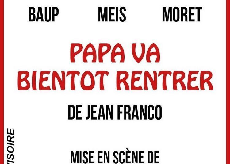 Papa Va Bientot Rentrer à Paris 9ème