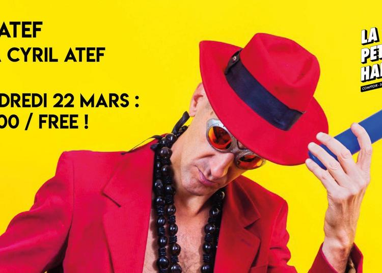 Papatef Aka Cyril Atef à Paris 19ème