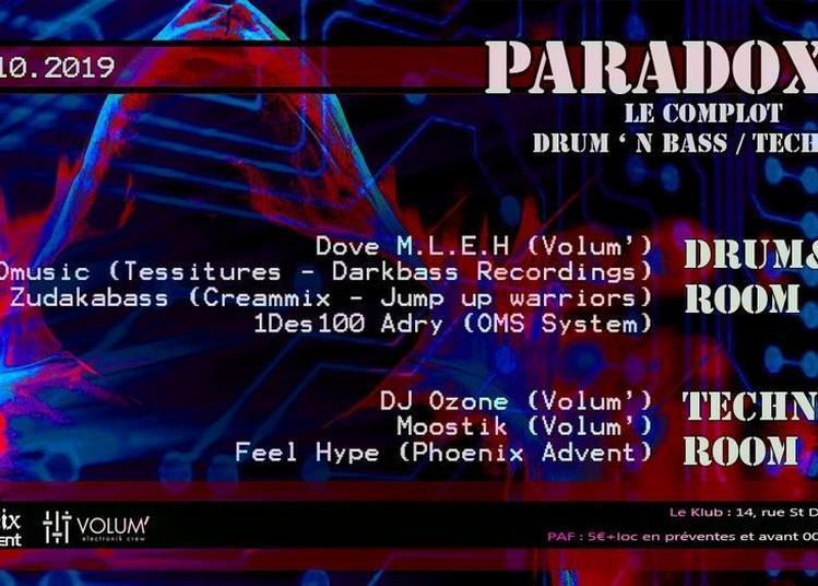 Paradoxe, le complot Drum N Bass à Paris 1er