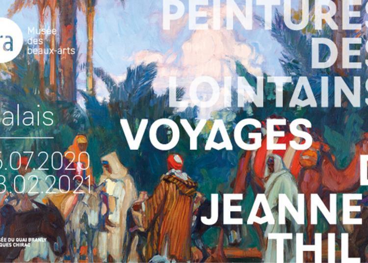 Parcours Au Sein De L'exposition Peintures Des Lointains. Voyages De Jeanne Thil à Calais