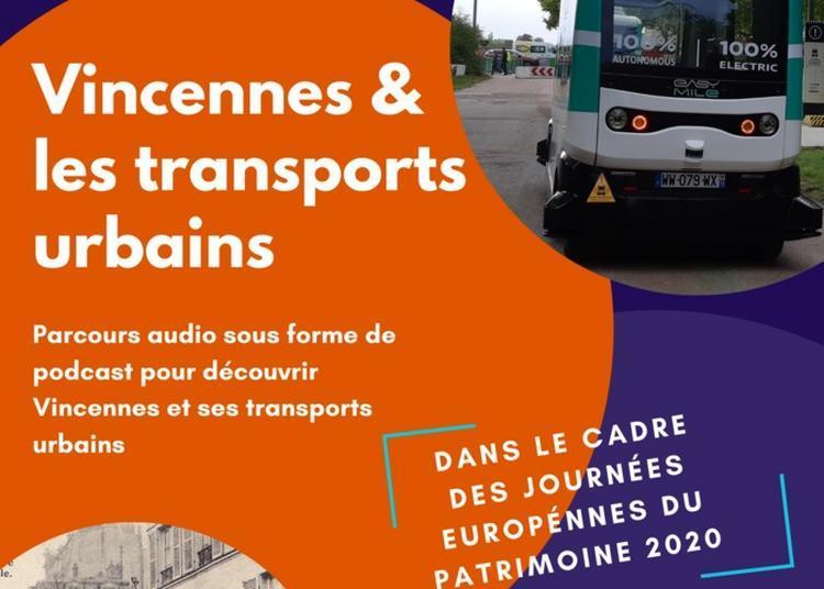 Parcours Audio Vincennes & Les Transports Urbains