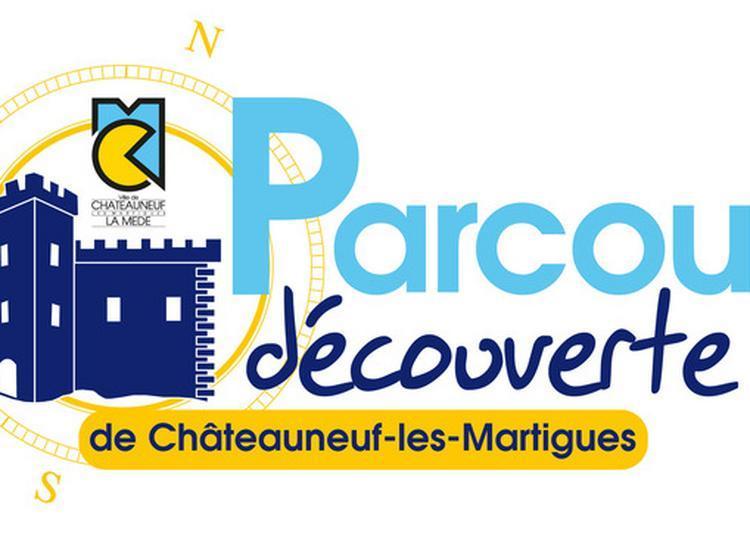 Parcours-découverte De Châteauneuf-les-martigues à Chateauneuf les Martigues