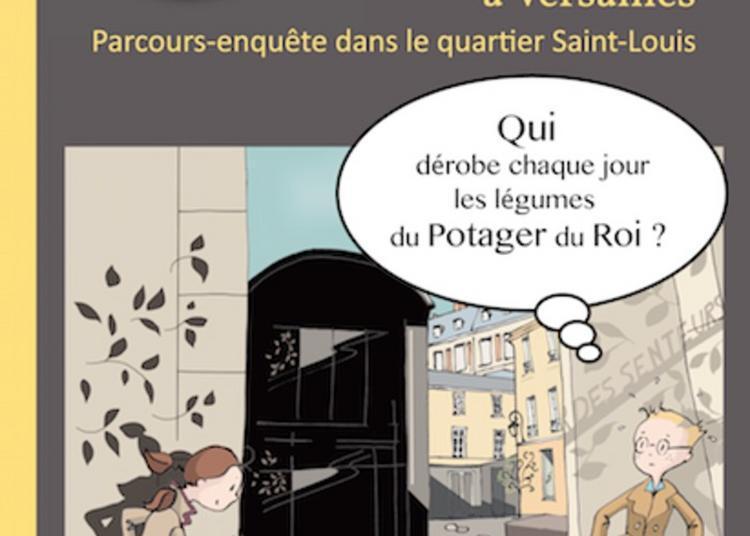 Parcours-enquête : Les Petits Détectives à Versailles
