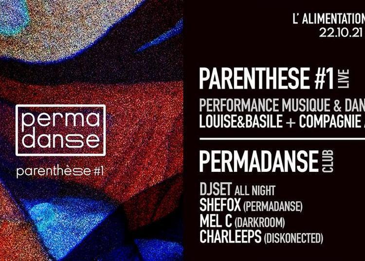 Parenthese #1 / Permadanse à Paris 11ème