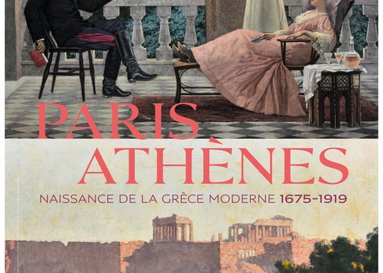 Paris Athènes : Naissance de la Grèce moderne 1675-1919 à Paris 1er