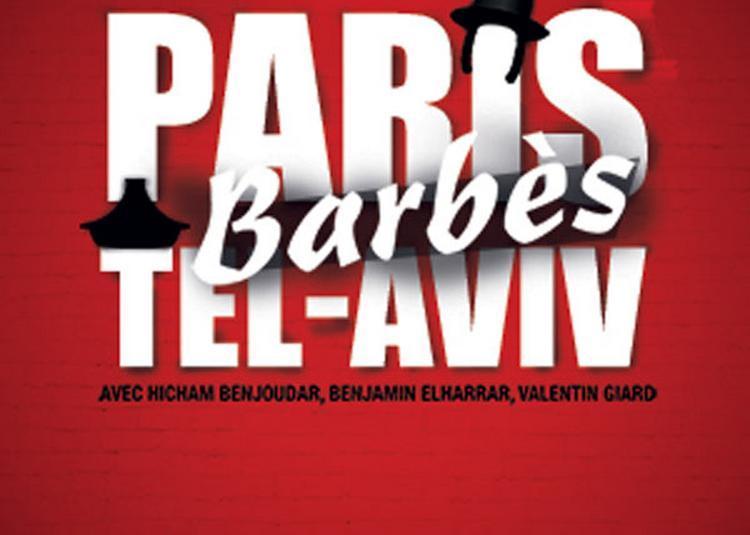 Paris Barbes Tel Aviv à Paris 3ème