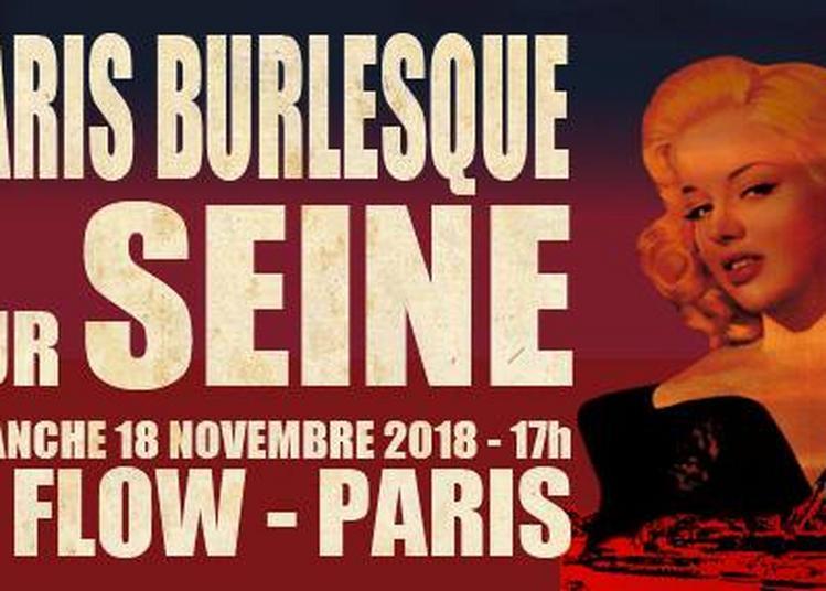 Paris Burlesque Sur Seine à Paris 7ème