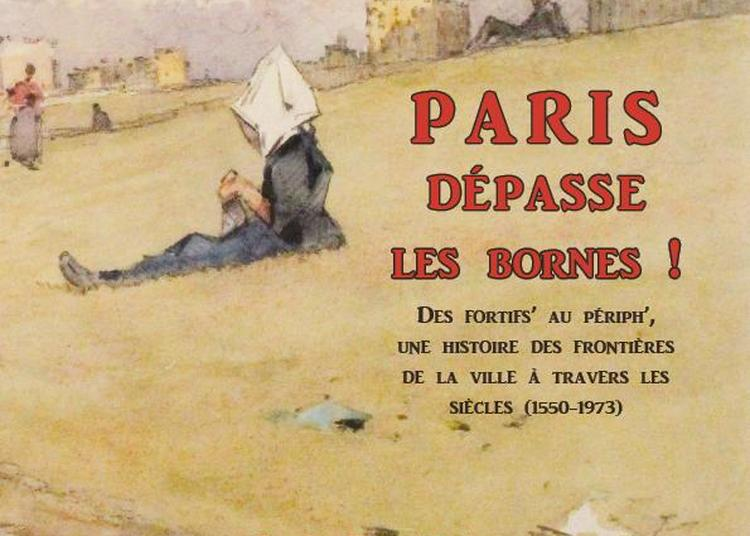 Paris dépasse les bornes ! à Paris 4ème