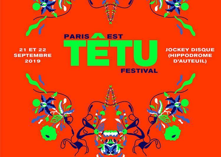 Paris Est Tetu Festival à Paris 16ème