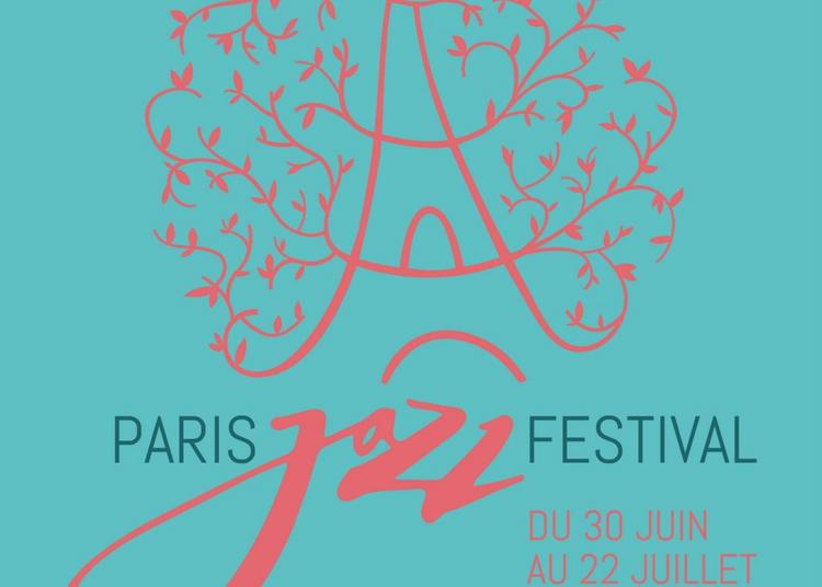 Paris Jazz Festival 2018