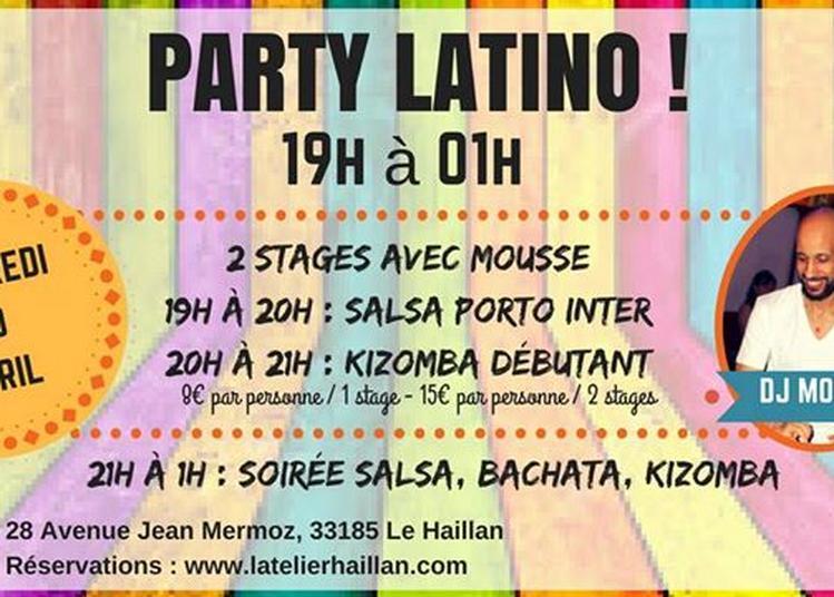 Party Latino avec Mousse & 2 Stages ! à Le Haillan