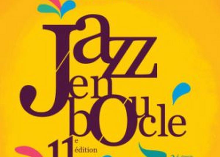 Festival Jazz En Boucle 2017