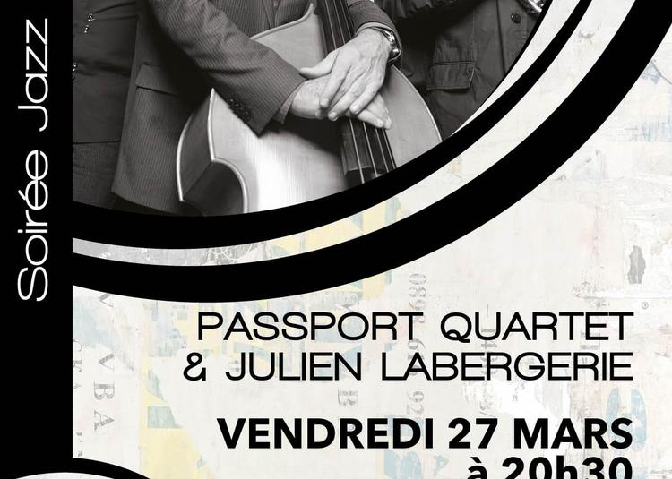 Passport Quarter & Julien Labergerie à Gap