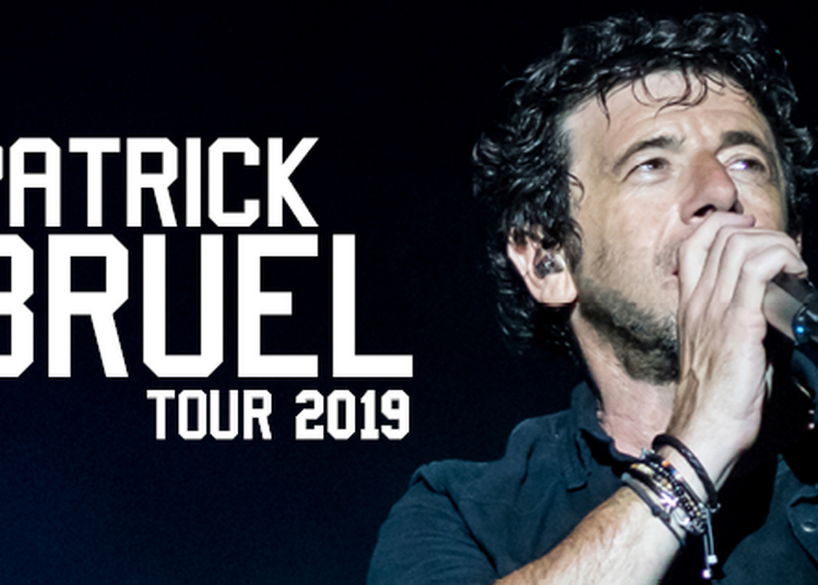 Patrick Bruel Tour 2019 à Saint Etienne
