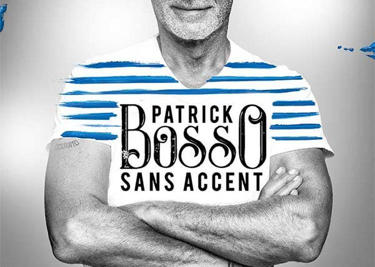 Patrick Bosso Sans Accent à Paris 9ème