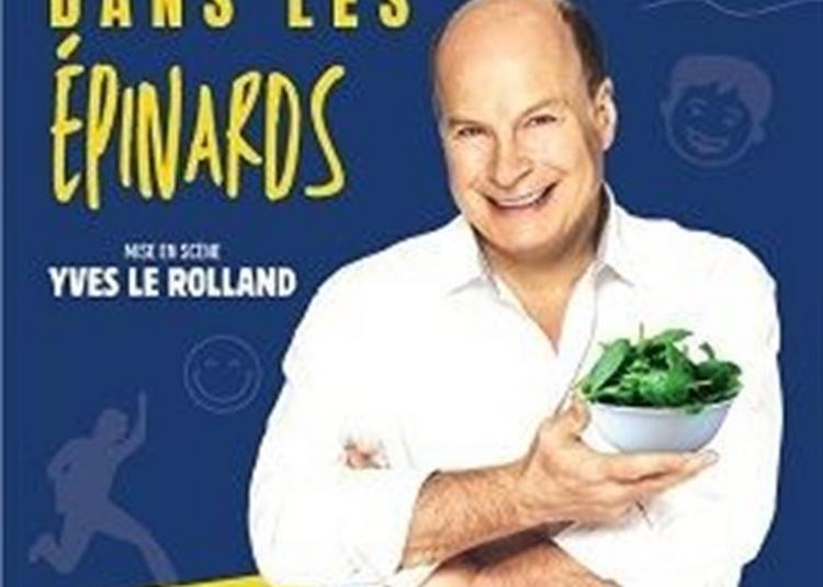 Paul Dewandre Dans Du Bonheur Dans Les épinards à Aix en Provence