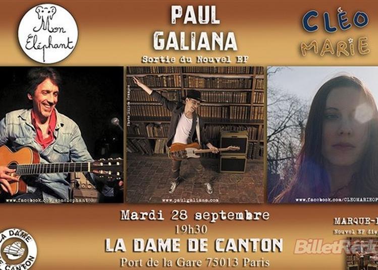 Paul Galiana + Cléo Marie + Mon Eléphant à Paris 13ème