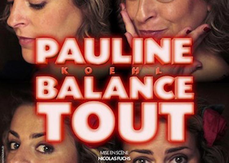Pauline Koehl Balance Tout à Paris 3ème
