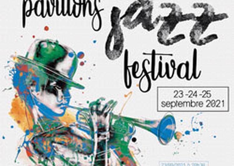 Pavillons Jazz Festival 2021