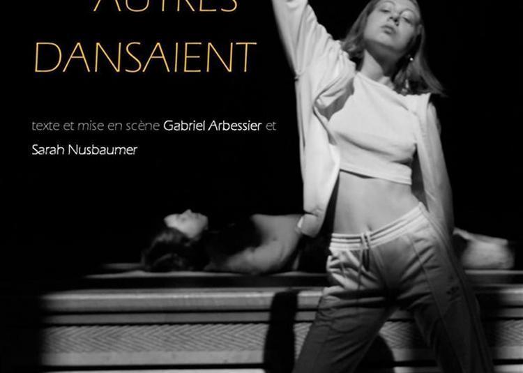 Pendant Que Les Autres Dansaient à Paris 18ème