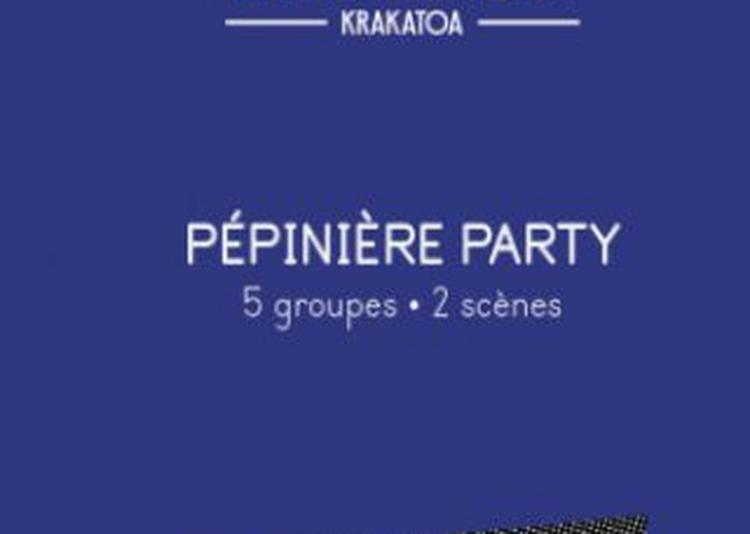 Pépinière Party à Merignac