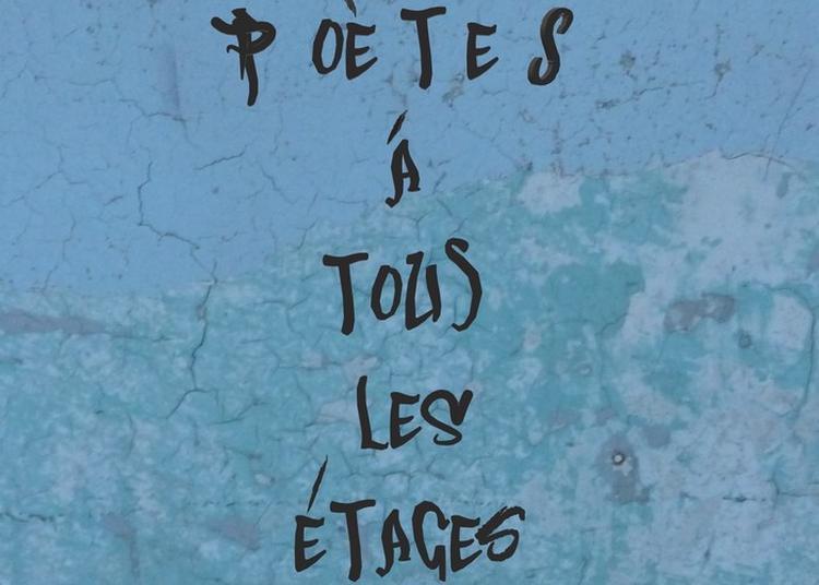 Performance : Poètes À Tous Les Étages à Issy les Moulineaux