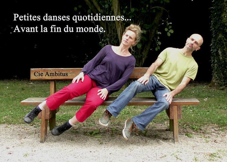 Petites Danses Quotidiennes Avant La Fin Du Monde à Le Quiou