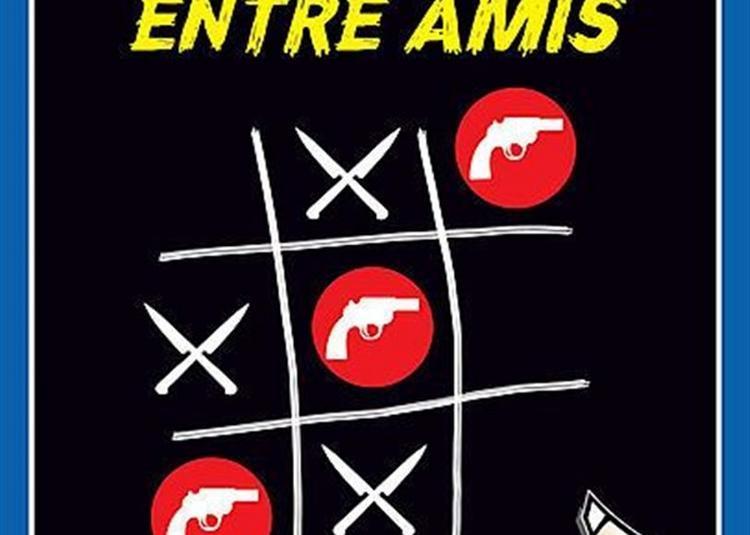 Petits Crimes Entre Amis à Dunkerque
