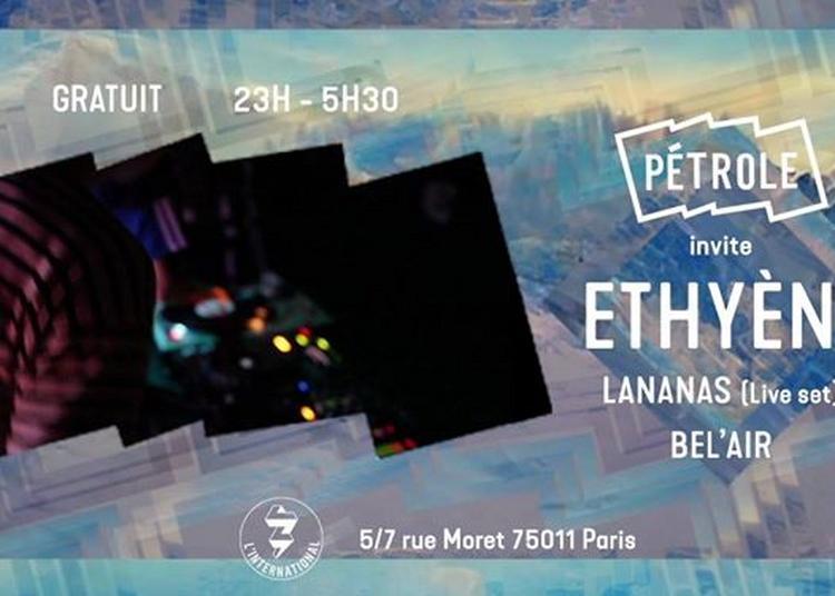 Pétrole invite Ethyène / House & Disco Party ! à Paris 11ème