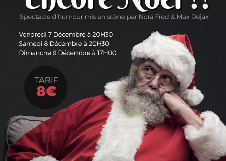 Pff... Encore Noël !! à Bordeaux