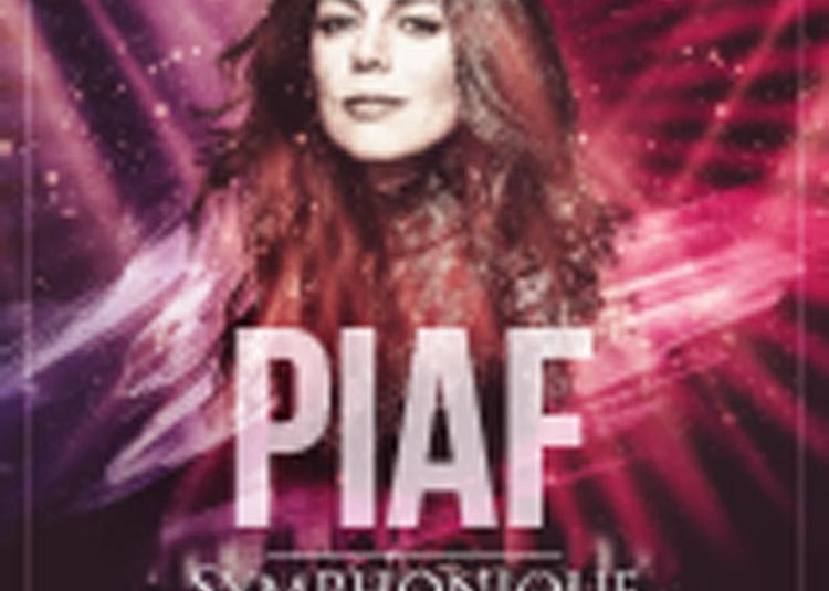 Piaf Symphonique à Nice